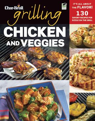 Char-Broil Grilling Chicken & Veggies By Creative Homeowner