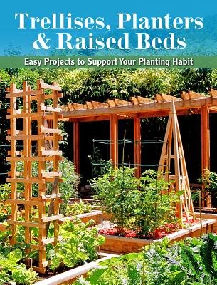 Trellises, Planters & Raised Beds By Cool Springs Press